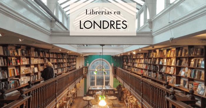 Las mejores librerías de Londres