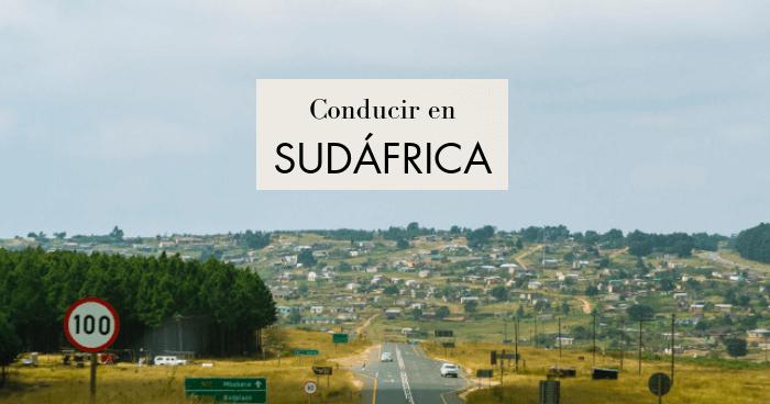 Conducir en Sudáfrica: Todo lo que debes saber