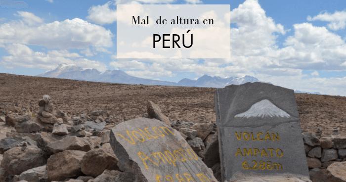 Cómo evitar y combatir el mal de altura en Perú