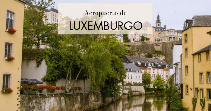 Cómo llegar al centro de Luxemburgo desde el aeropuerto