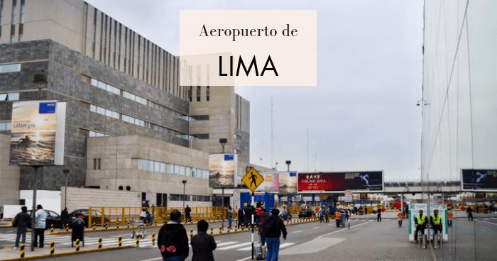 Cómo llegar al centro de Lima desde el aeropuerto