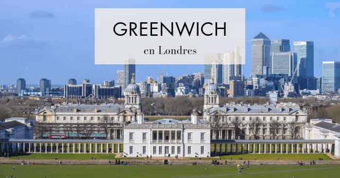 Visitar Greenwich, el barrio del meridiano 0, en Londres
