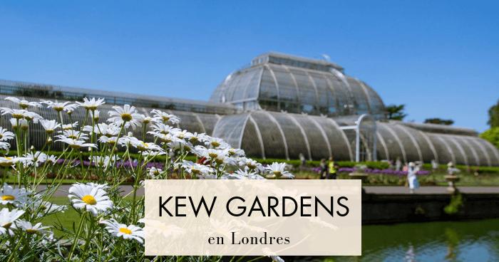 Visitar el jardín botánico de Kew Gardens, en Londres