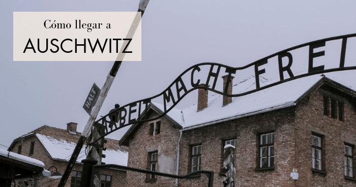 Cómo llegar a Auschwitz desde Cracovia por libre: bus, tren, coche, tour