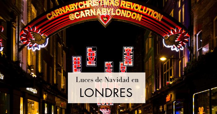 Recorrido por las luces de Navidad en Londres por libre