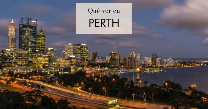 Perth en un día: Qué ver y hacer