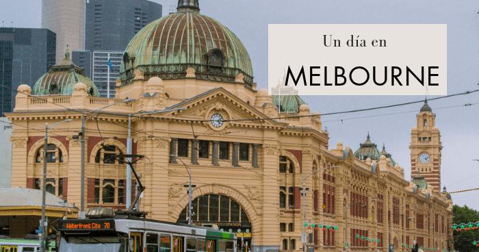 Qué hacer y qué ver en Melbourne en un día