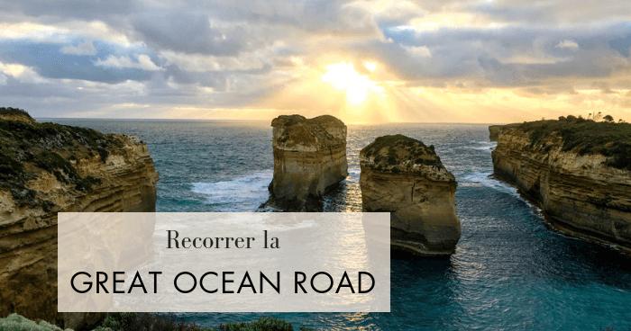 Recorrer la Great Ocean Road: Guía completa