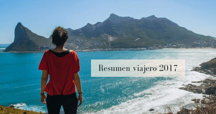 Resumen viajero del año 2017 y planes para 2018