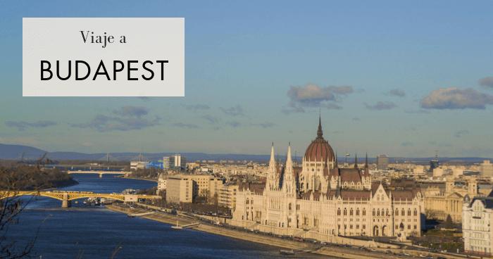 Viaje a Budapest en 3 días