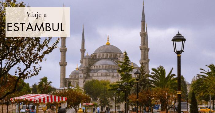 Viaje a Estambul en 4 días