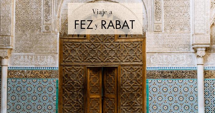 Viaje a Fez y Rabat en 4 días