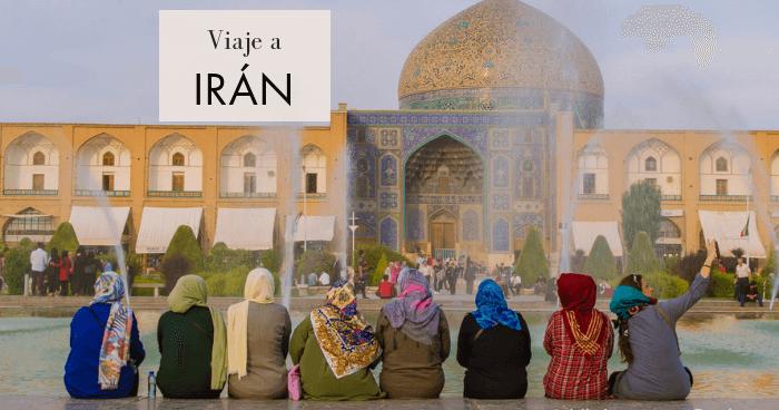 Viaje a Irán en dos semanas por libre