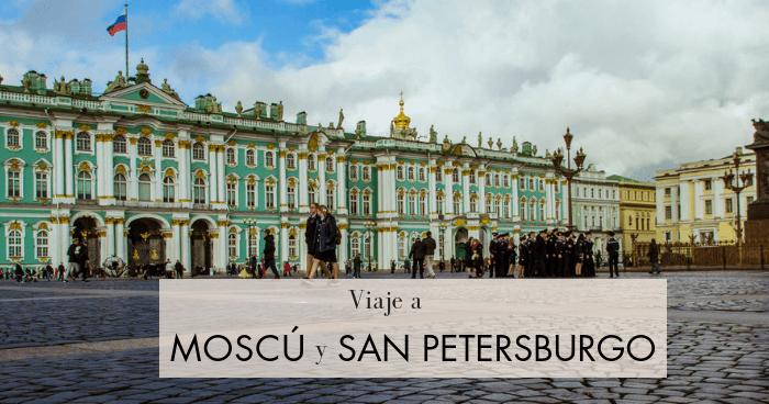 Viaje a Moscú y San Petersburgo en una semana por libre