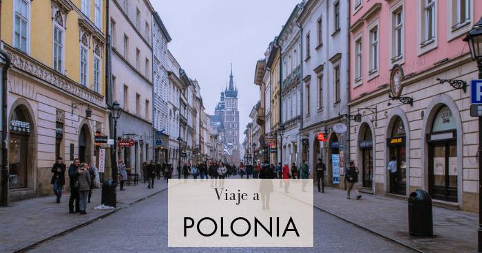 Viaje a Varsovia y Cracovia, Polonia, en 4 días