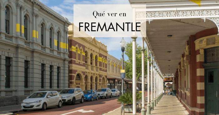 Qué ver en Fremantle, la ciudad más histórica de Western Australia