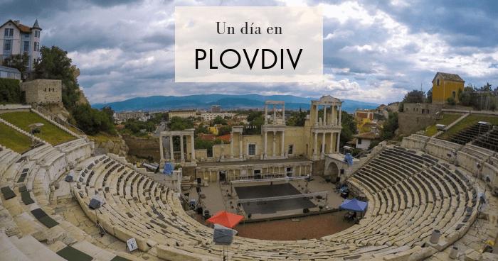 Qué hacer y qué ver en Plovdiv en un día