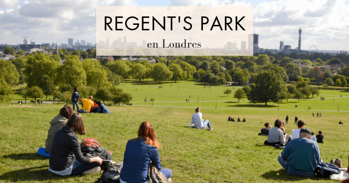 Visitar Regent's Park y Primrose Hill, en Londres