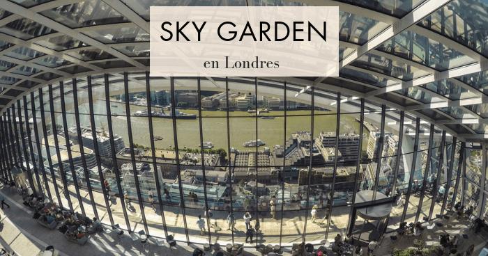 Visitar el Sky Garden, en la City de Londres