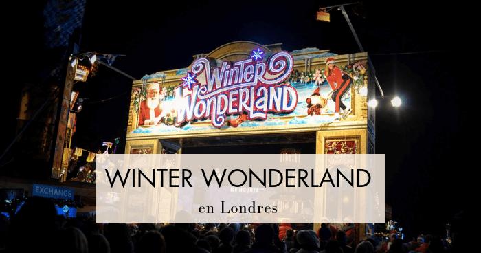 Visitar Winter Wonderland, la feria de la Navidad en Londres