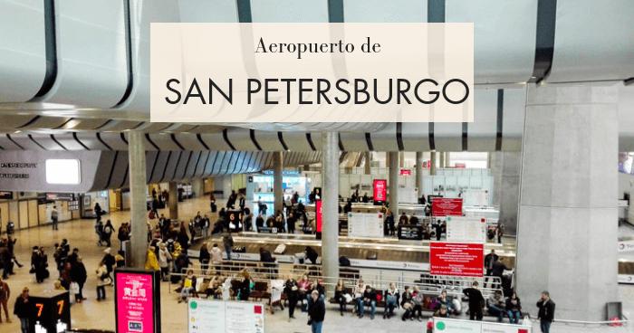 Cómo llegar al centro de San Petersburgo desde el aeropuerto