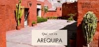 Qué hacer y qué ver en Arequipa en un día