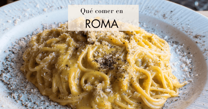 Qué comer en Roma: 25 platos típicos de la gastronomía romana