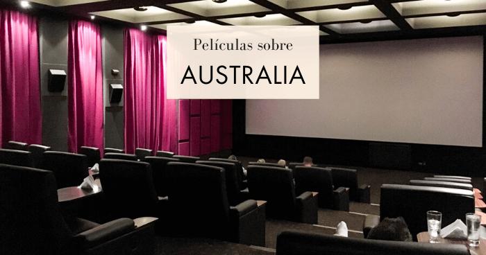 20 Películas sobre Australia para viajar desde el sofá