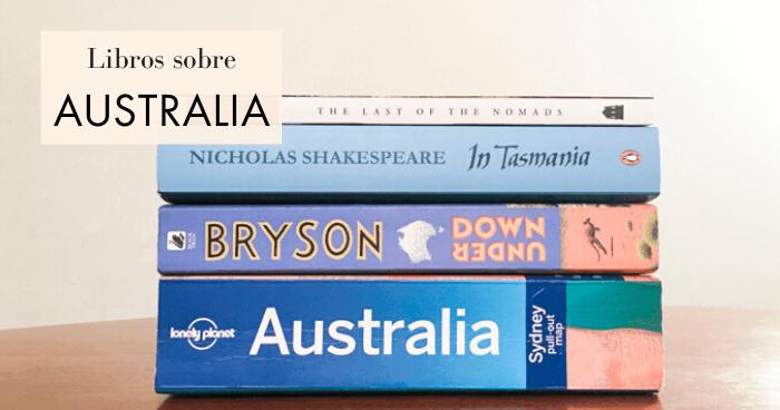 Los mejores libros sobre Australia, para viajar desde casa