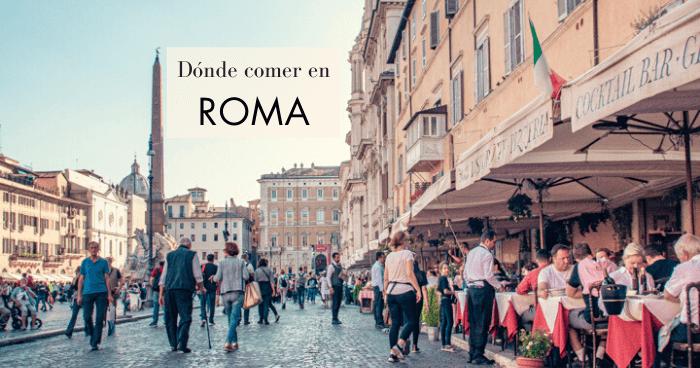 Dónde comer en Roma: 21 restaurantes recomendados