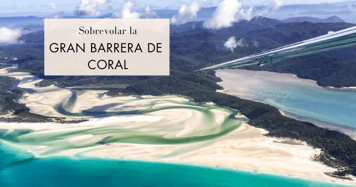 Sobrevolar la Gran Barrera de Coral de Australia