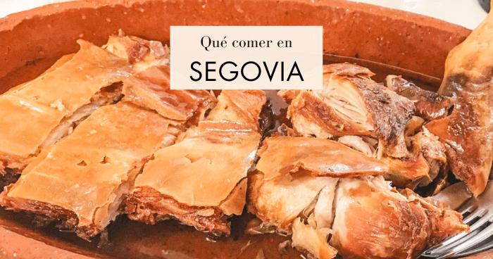 Qué comer en Segovia. Los 12 platos más típicos