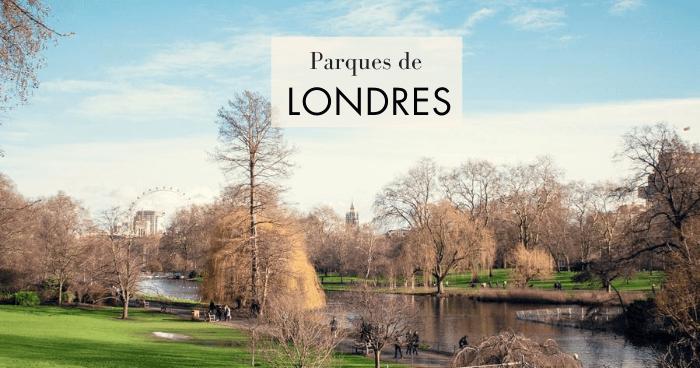 Parques de Londres: Los 15 mejores (¡y otros desconocidos!)