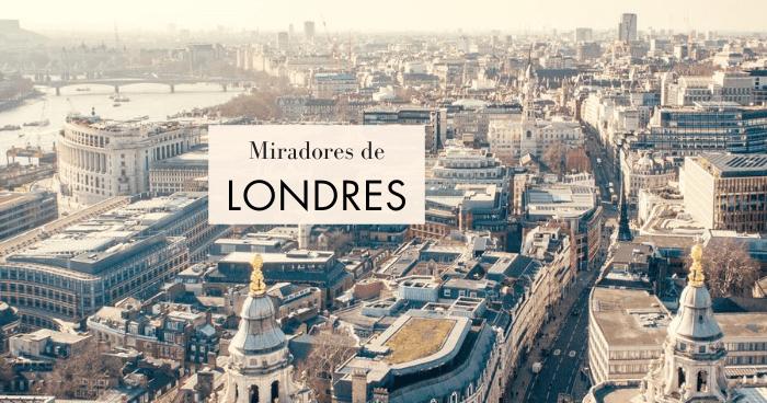 Mejores miradores de Londres gratis y de pago