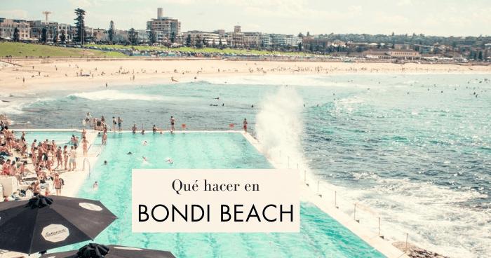 15 cosas que ver y que hacer en Bondi Beach