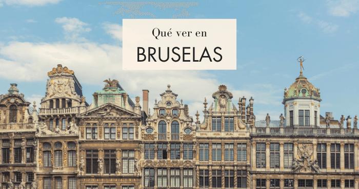 Qué hacer y qué ver en Bruselas