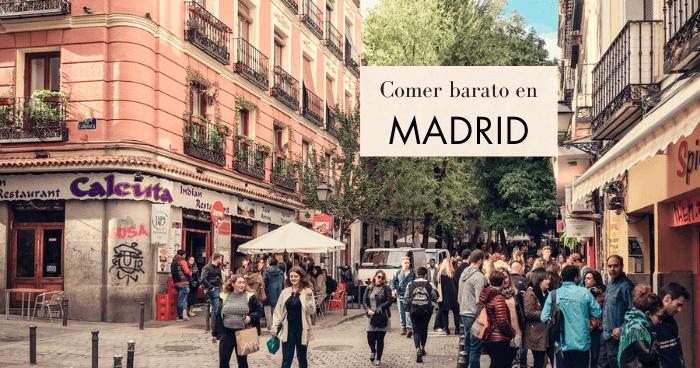 15 restaurantes donde comer barato en Madrid