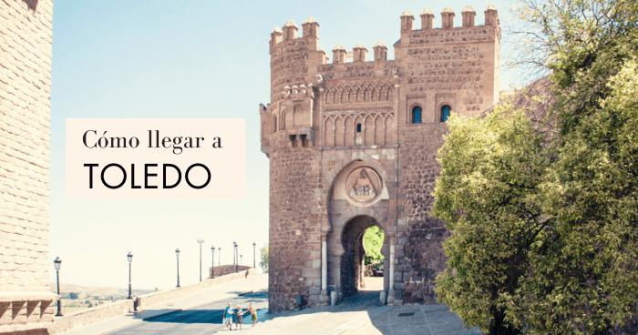 Cómo llegar a Toledo desde Madrid
