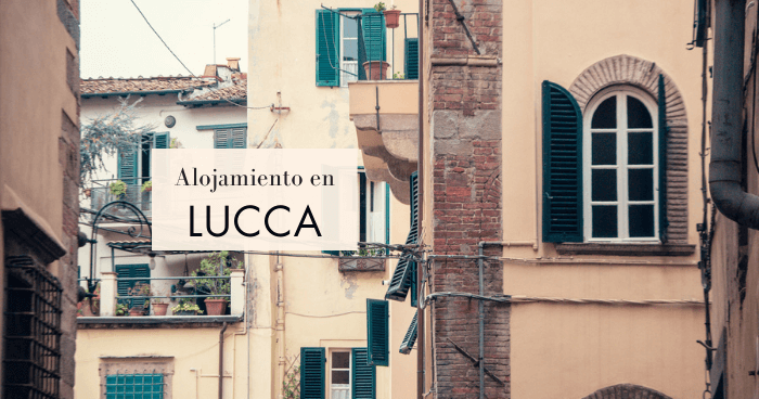 Dónde dormir en Lucca: Mejores zonas y hoteles baratos