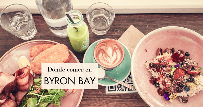 Dónde comer en Byron Bay: 12 restaurantes recomendados