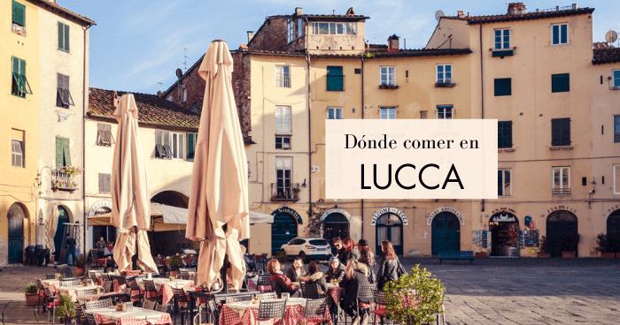 Qué y dónde comer en Lucca, Toscana