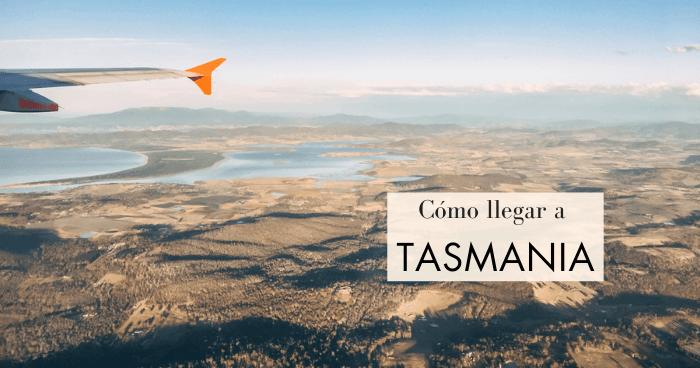 Cómo llegar a Tasmania. Aeropuerto de Hobart y más opciones