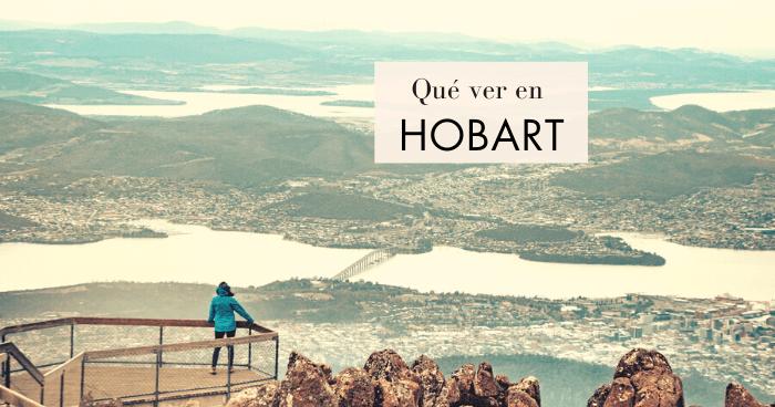 Qué ver y qué hacer en Hobart, Tasmania