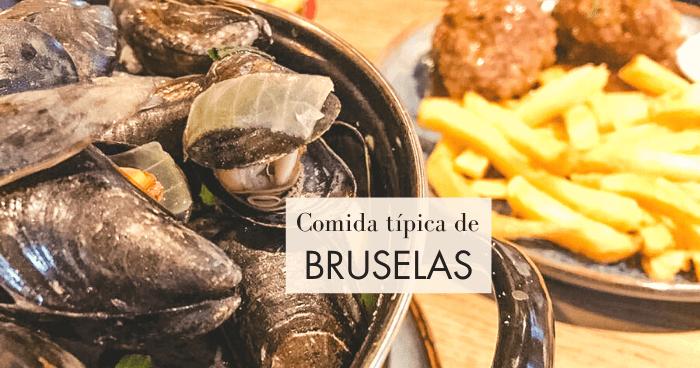Qué comer en Bruselas: comida típica belga ¡y más!