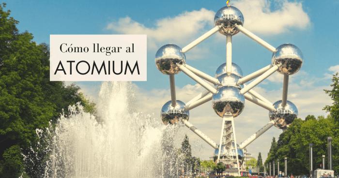 Cómo llegar al Atomium desde Bruselas