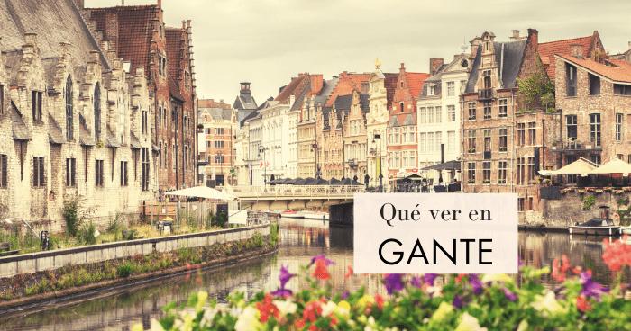Qué hacer y qué ver en Gante en un día