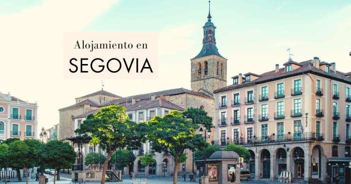 Dónde dormir en Segovia: mejores zonas y hoteles baratos