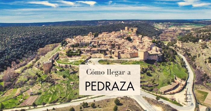 Cómo llegar a Pedraza desde Madrid o Segovia