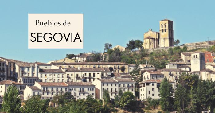 Los 15 pueblos más bonitos de Segovia