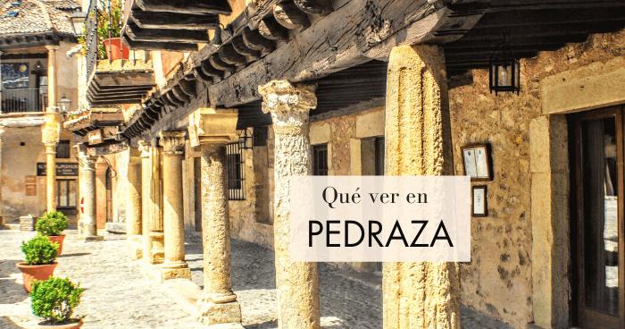 Qué hacer y qué ver en Pedraza, Segovia